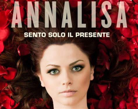 Modà Bellissimo Testo by Annalisa Sento Il Presente Nuovo Singolo E