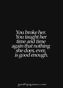 You Broke Her Quotes