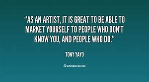 Marketing Yours... Yayo Quotes
