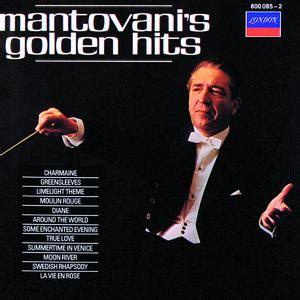 mantovani greatest hits mantovani his orchestra lyrics song meanings