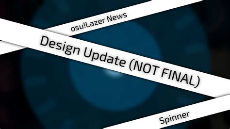 [osu!lazer News] Spinner (outdated)