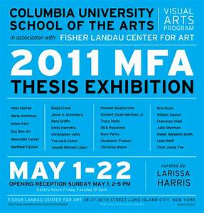 Fisher Landau Center for Art   2011 MFA Thesis Exhibition