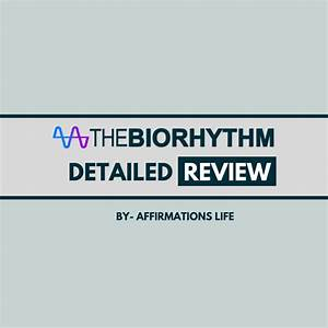 The Biorhythm Review 2020 Can It Help You Predict Your