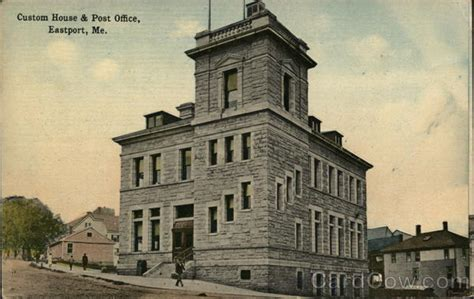Custom House & Post Office Eastport, Me Postcard
