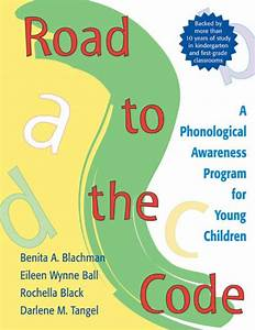 Road To The Code: A Phonological Awareness Program for ...