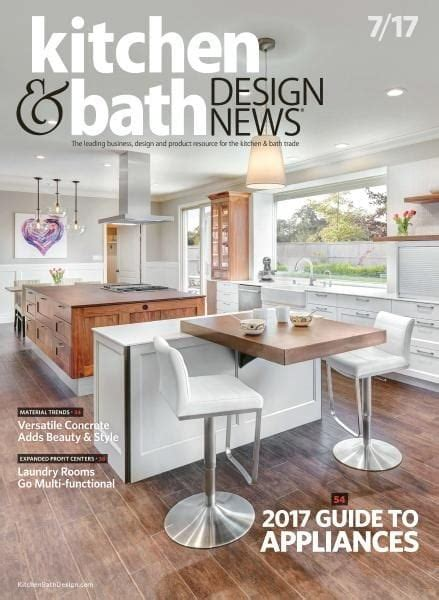 kitchen design magazine kitchen bath design news july 2017 pdf free 1256