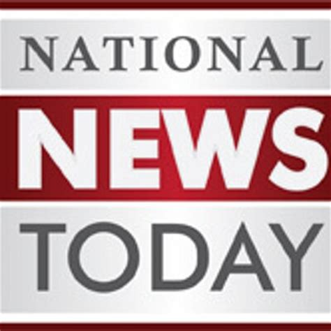 News Today by National News Today Nationalnews2d