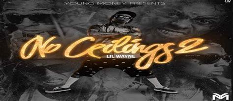 no ceilings 2 mixtape datpiff and lil wayne no ceilings 2 mixtape