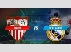 Sevilla vs Real Madrid Starting Lineups Vivaro News