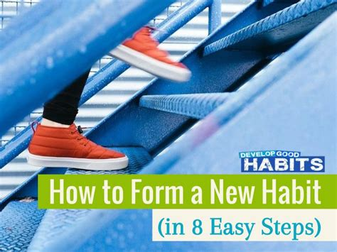 Ppt  How To Form A New Habit (in 8 Easy Steps) Powerpoint