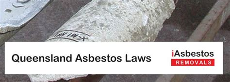 queensland asbestos laws  regulations