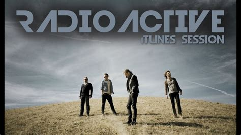 Radioactive (itunes Session) (acoustic