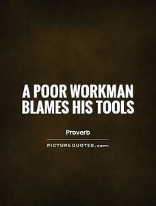 Workman Quotes Workman Sayings Workman Picture Quotes
