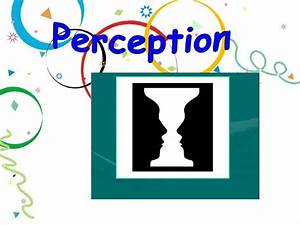 Perception |authorSTREAM