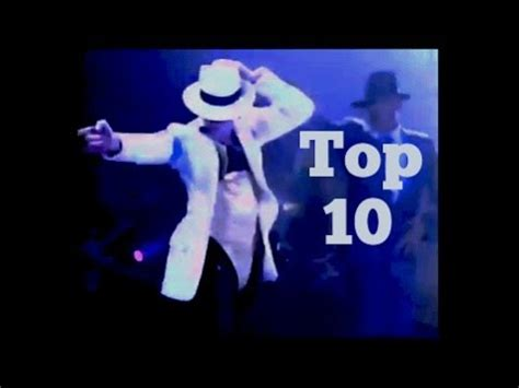 Best Dance Moves  Top 10  Michael Jackson Youtube