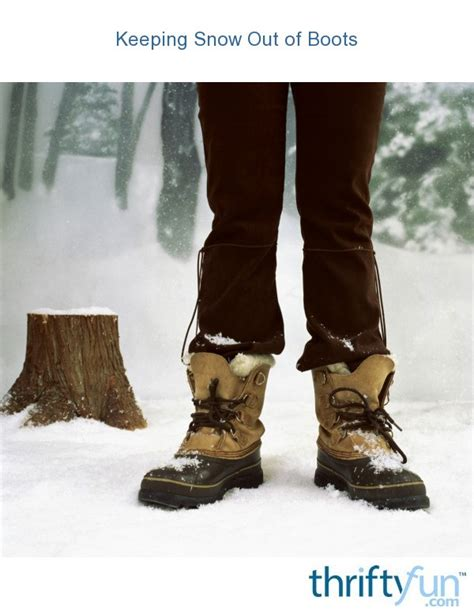 keeping snow   boots thriftyfun