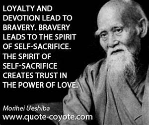Morihei Ueshiba... Self Sacrifice Hero Quotes