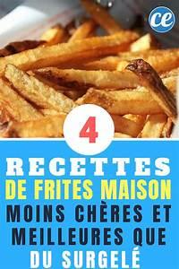 Frites à La Friteuse : frites maison 4 recettes moins ch res et meilleures que du surgel ~ Medecine-chirurgie-esthetiques.com Avis de Voitures