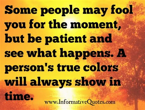 true color quotes a person s true colors will always show in time