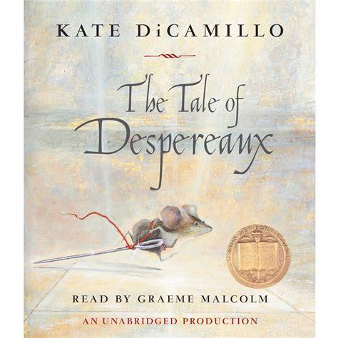 The Tale Of Despereaux Audiobook Listen Instantly