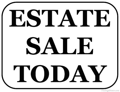 sale signs printable printable estate sale sign