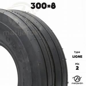 Taille Des Pneus : pneu taille 300 x 8 lign pneus tondeuses et tracteur matijardin ~ Medecine-chirurgie-esthetiques.com Avis de Voitures