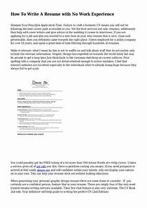 how to write a resume with no work experience With how to write experience in resume