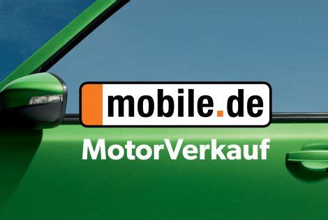 mobile de auto verkaufen mobile de startet mit motorverkauf editorial