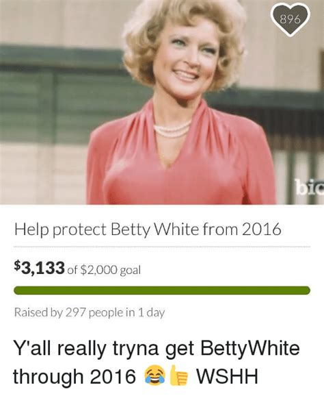 Betty White Memes - funny betty white memes of 2017 on sizzle dank