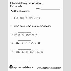 Polynomials Intermediate Algebra Worksheet Printable