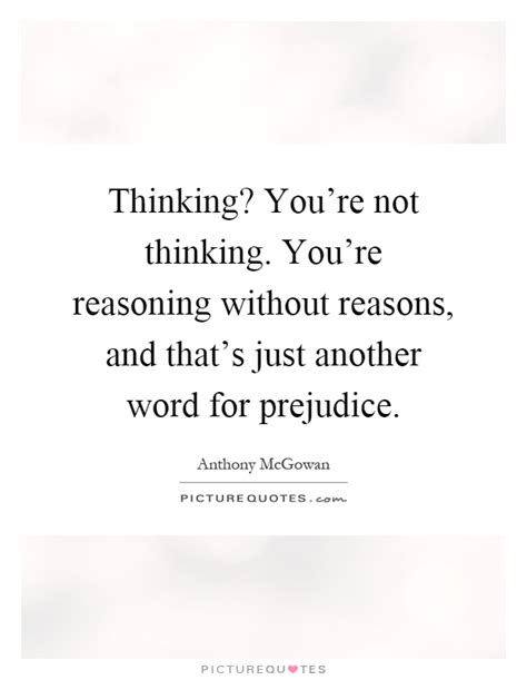 Thinking? You're Not Thinking You're Reasoning Without