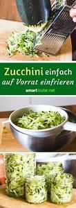 Meal Prep Einfrieren : zucchini einfrieren auf vorrat so einfach geht s rezepte pinterest zucchini gem se und ~ Somuchworld.com Haus und Dekorationen