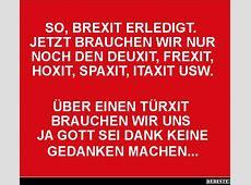 So, Brexit erledigt Lustige Bilder, Sprüche, Witze