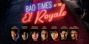 The New Trailer For Drew Goddard's BAD TIMES AT THE EL ...