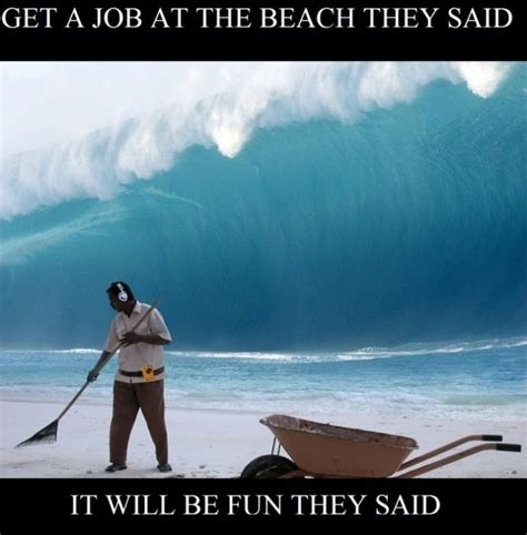 Funny Beach Memes - they said memes funny pinterest memes funny