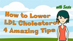 Ldl Hdl Quotient Berechnen : how to lower ldl cholesterol 4 amazing tips youtube ~ Themetempest.com Abrechnung