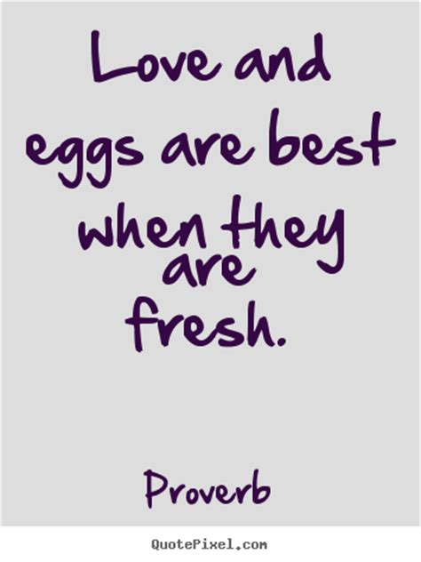 love quote love  eggs      fresh