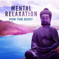 Mental Relaxation For The Body  New Age For Meditation, Yoga, Zen, Relaxation, Relaxing Music