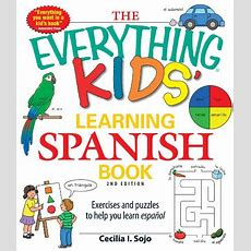 21 Simple Ways To Teach Your Kids Spanish (even If You Don't Speak It