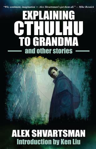 explaining cthulhu  grandma   stories  alex