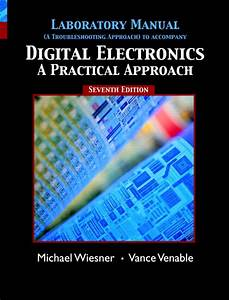 Venable  U0026 Wiesner  Lab Manual For Digital Electronics  A