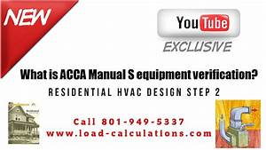 Residential Hvac Design Step 2  What Is Acca Manual S