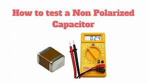 How To Test A Non Polarized Capacitor In Hindi  Part