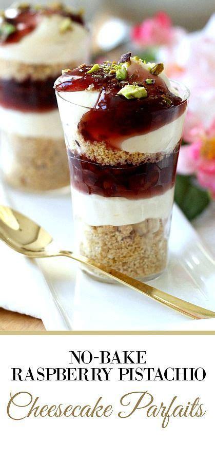 cheesecake pistachio raspberry parfaits bake gratefulprayerthankfulheart parfait filling