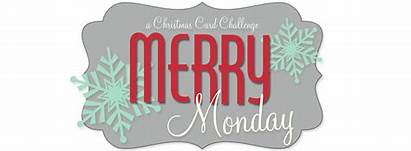 Monday Merry Christmas Challenge Card Holiday Issues