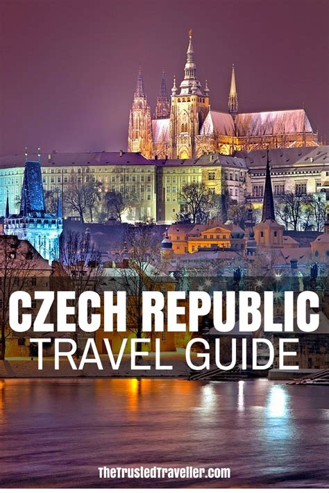 Czech Republic Travel Guide The Trusted Traveller