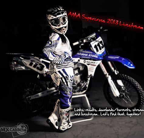 watch ama motocross live ama supercross anaheim 1 rd1 livestream 2013
