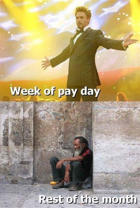 Me On Payday Meme - best 25 payday meme ideas on pinterest when is payday summer humor and southern expressions