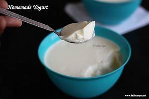 How to make thick Curd | Homemade Yogurt ~ Full Scoops - A ...