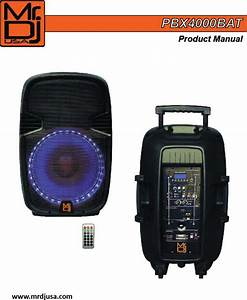 Mr Dj Pbx4000bat 15ft Rechargeable Speaker User Manual